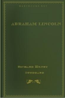 Abraham Lincoln by Richard Henry Stoddard