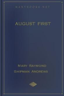 August First by Mary Raymond Shipman Andrews, Roy Irving Murray