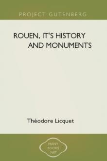 Rouen, It's History and Monuments by Théodore Licquet
