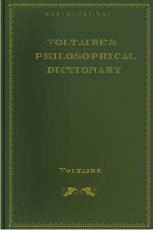 Voltaire's Philosophical Dictionary by Voltaire