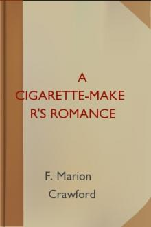 A Cigarette-Maker's Romance by F. Marion Crawford