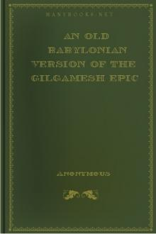 An Old Babylonian Version of the Gilgamesh Epic by Morris Jastrow, Albert Tobias Clay