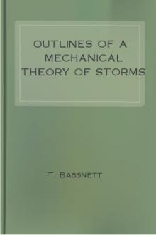 Outlines of a Mechanical Theory of Storms by Thomas Bassnett