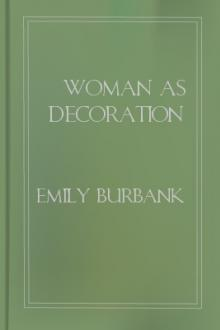 Woman as Decoration by Emily Burbank