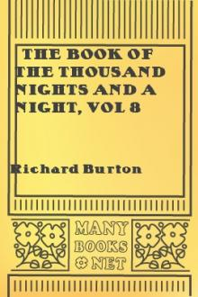 The Book of the Thousand Nights and a Night, vol 8 by Sir Richard Francis Burton