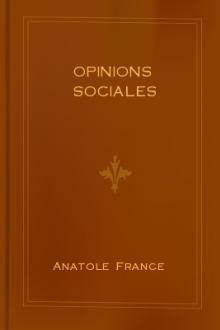 Opinions sociales by Anatole France