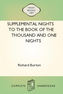 Supplemental Nights to The Book of the Thousand and One Nights by Sir Richard Francis Burton