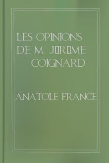 Les opinions de M. Jérôme Coignard by Anatole France