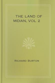 The Land of Midian, vol 2 by Sir Richard Francis Burton