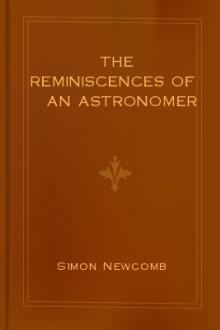 The Reminiscences of an Astronomer by Simon Newcomb