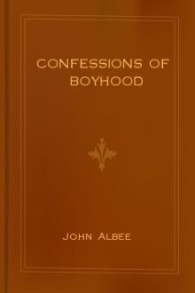 Confessions of Boyhood by John Albee