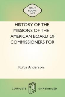 History of the Missions of the American Board of Commissioners for Foreign Missions to the Oriental Churches, Volume I by Rufus Anderson