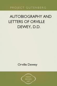 Autobiography and Letters of Orville Dewey, D.D. by Orville Dewey