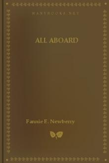 All Aboard by Fannie E. Newberry