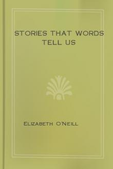Stories That Words Tell Us by Elizabeth O'Neill