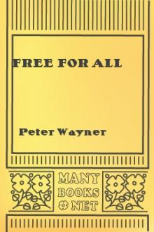 Free for All by Peter Wayner