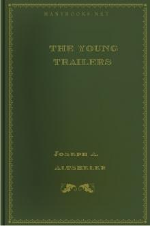 The Young Trailers by Joseph A. Altsheler