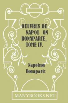 Oeuvres de Napoléon Bonaparte, Tome IV.