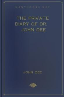 The Private Diary of Dr. John Dee by John Dee