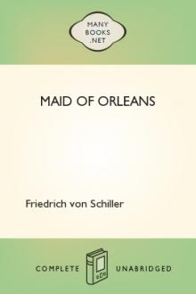 Maid of Orleans by Friedrich von Schiller