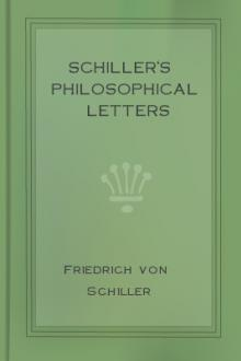 Schiller's Philosophical Letters by Friedrich von Schiller