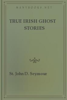 True Irish Ghost Stories by Unknown