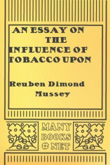 An Essay on the Influence of Tobacco upon Life and Health by Reuben Dimond Mussey