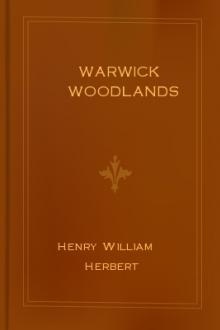 Warwick Woodlands by Henry William Herbert