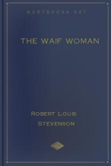 The Waif Woman by Robert Louis Stevenson