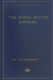 The Rural Motor Express by United States. Council of National Defense. Highways Transport Committee