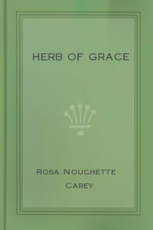 Herb of Grace by Rosa Nouchette Carey