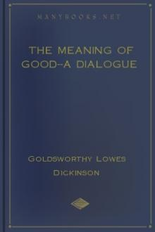 The Meaning of Good–A Dialogue