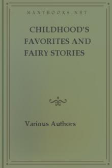 Childhood's Favorites and Fairy Stories by Unknown