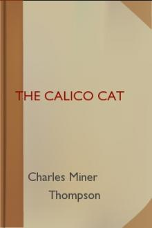 The Calico Cat by Charles Miner Thompson