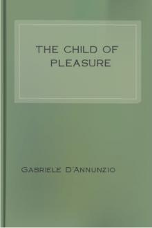 The Child of Pleasure by Gabriele D'Annunzio