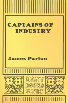 Captains of Industry by James Parton