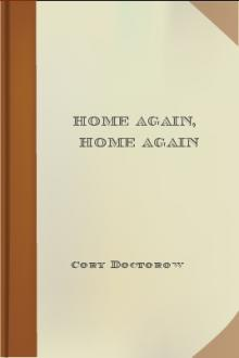 Home Again, Home Again by Cory Doctorow