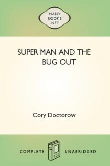 Super Man and the Bug Out by Cory Doctorow