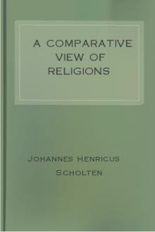 A Comparative View of Religions by Johannes Henricus Scholten