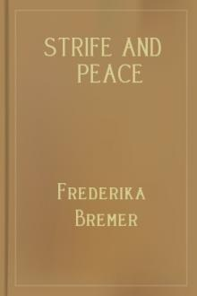 Strife and Peace by Frederika Bremer