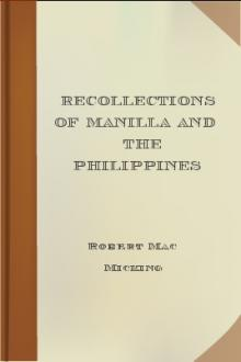 Recollections of Manilla and the Philippines by Robert MacMicking
