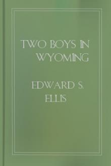 Two Boys in Wyoming by Lieutenant R. H. Jayne