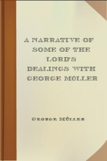 A Narrative of Some of the Lord's Dealings with George Müller by George Müller