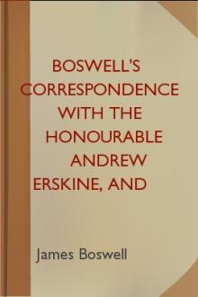 Boswell's Correspondence with the Honourable Andrew Erskine, and His Journal of a Tour to Corsica by James Boswell