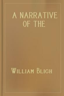 A Narrative Of The Mutiny, On Board His Majesty's Ship Bounty by William Bligh
