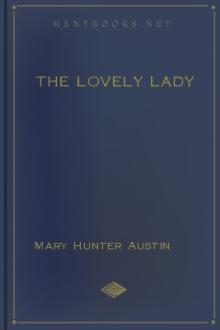 The Lovely Lady by Mary Hunter Austin
