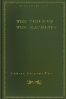 The Voice of the Machines by Gerald Stanley Lee