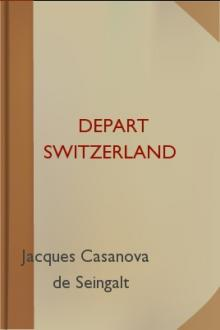 Depart Switzerland by Giacomo Casanova
