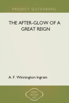 The After-glow of a Great Reign