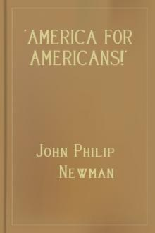 'America for Americans!' by John Philip Newman